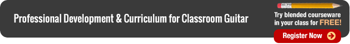 Professional Development and Curriculum for Classroom Guitar