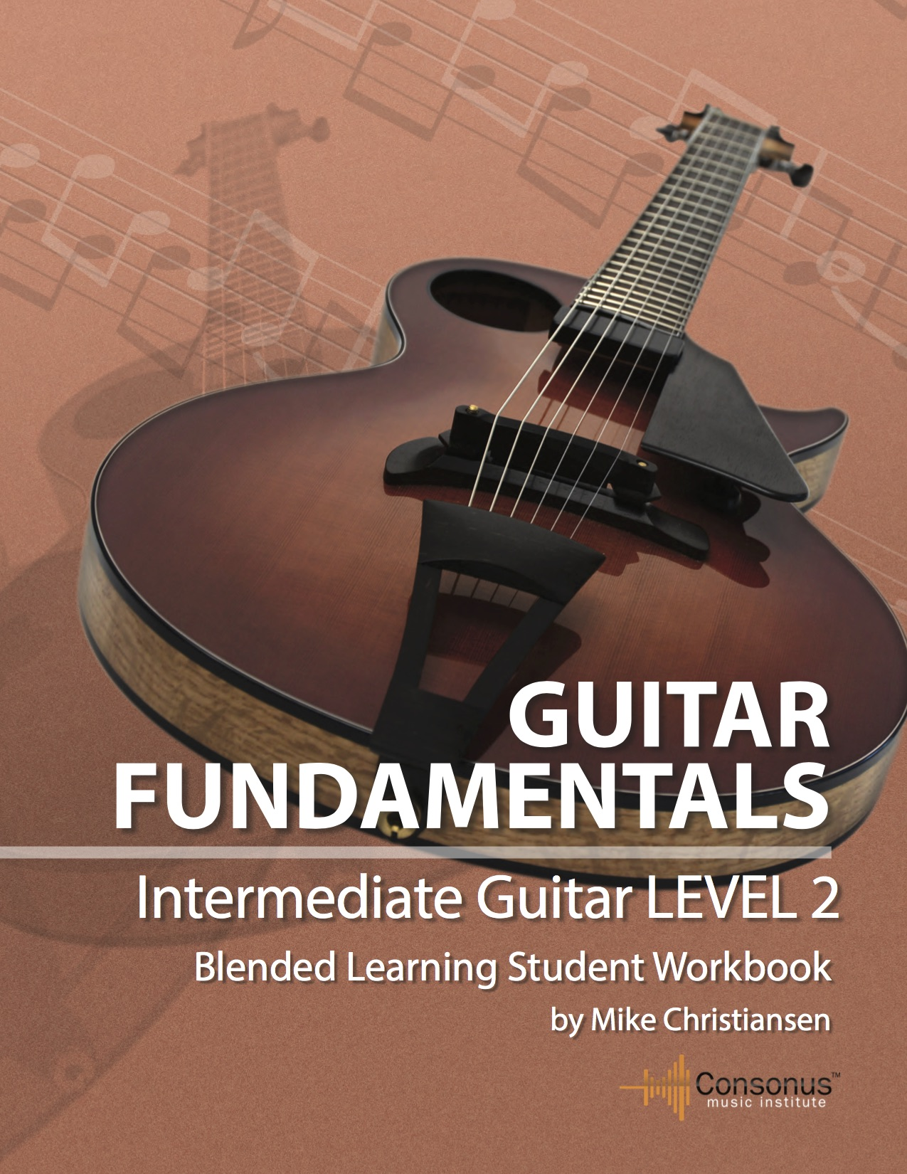 Classroom Guitar Book: Intermediate Level 2 by Mike Christiansen