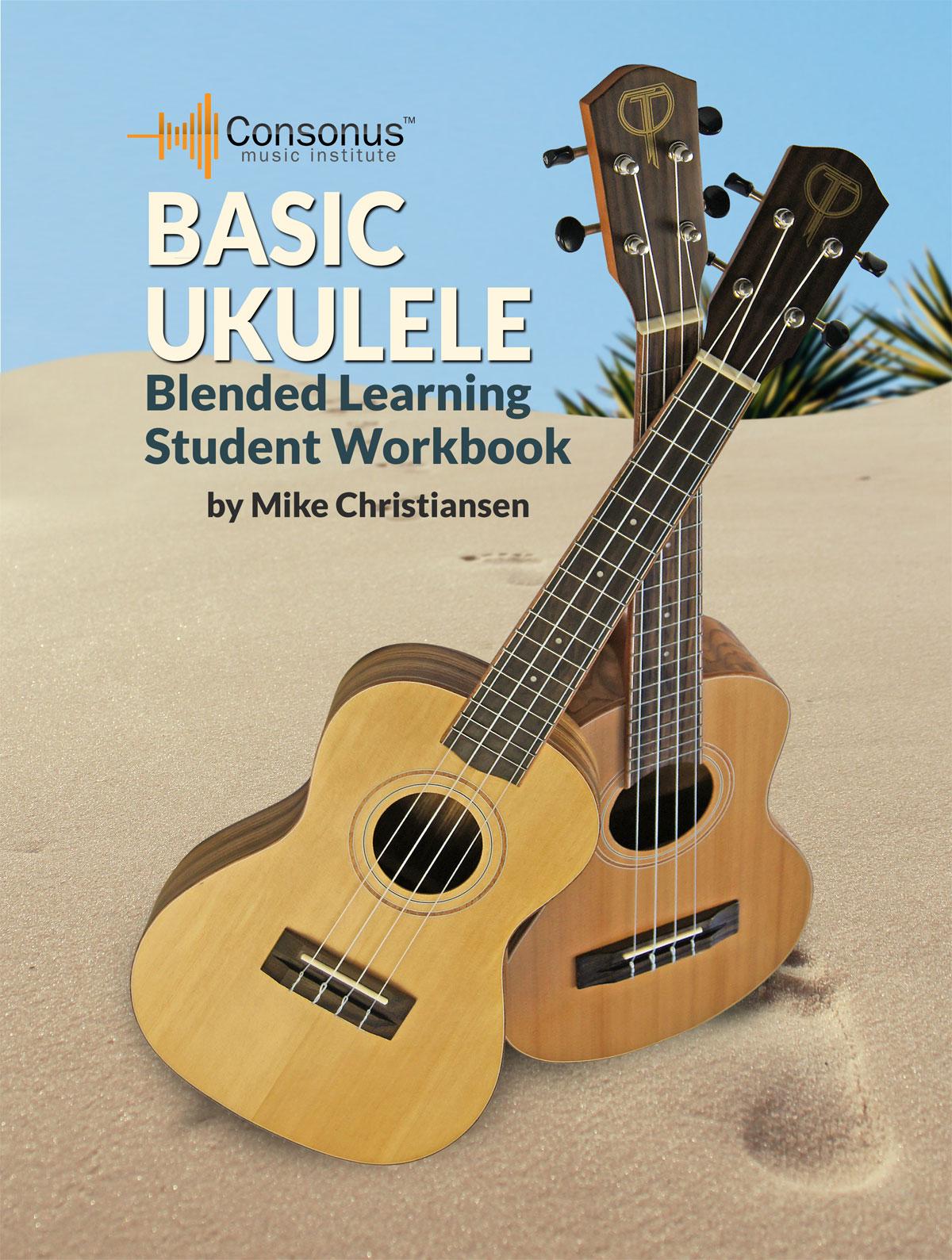 Basic Ukulele - A Classroom Ukulele Method